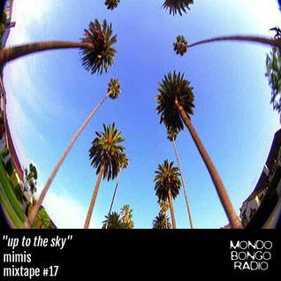 "172. Mimis Mixtape #17 ""Up to the Sky"""