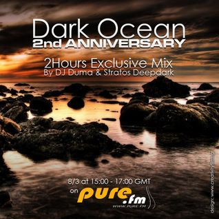 Dark Ocean 2nd Anniversary Mix By Dj Duma & Stratos DeepDark