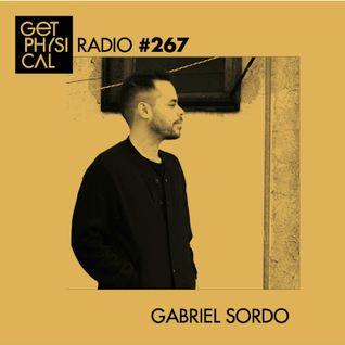 Get Physical Radio #267 mixed by Gabriel Sordo