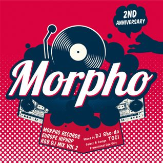 Europe Rap R'n'B Mix Vol.2 (Morpho Records Store 2nd Anniversary)