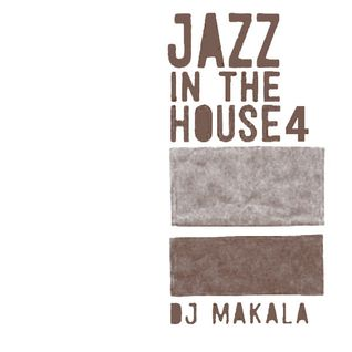 "DJ Makala ""Baile Jazz In The House 4 Mix"""