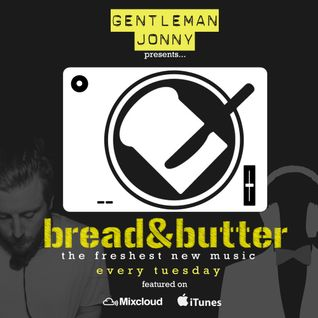 BREAD & BUTTER 001