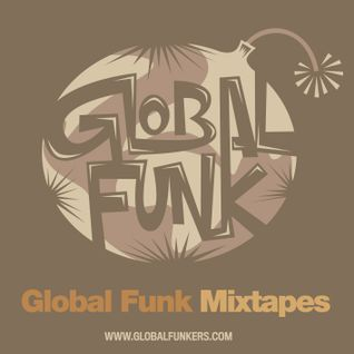 Global Funk Mixtape 006