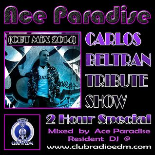Ace Paradise – Carlos Beltran Tribute (CBT MiX 2014)