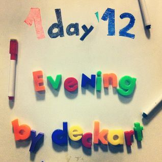 1day'12 Evening