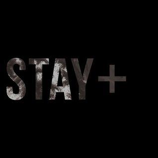 Stay+ Mix - Xfm 10/12/11