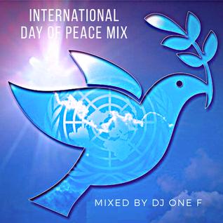 @DJOneF International Day of Peace Mix @KemetFM