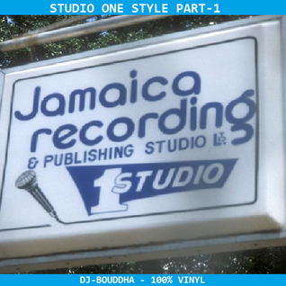 STUDIO ONE STYLE - PART-1 - DJ BOUDDHA