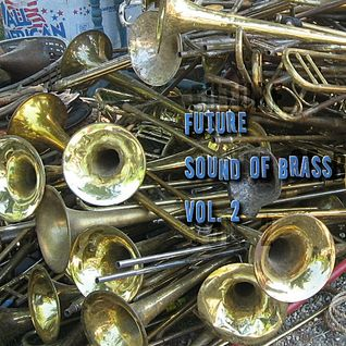 Future Sound of Brass Vol. 2