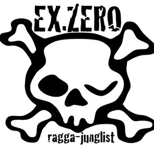 EX-ZERO - RAGGA JUNGLE MIX MARCH 2013