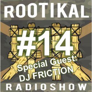 Rootikal Radioshow #14 - 12 April 2016