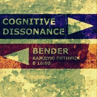 Bender - Cognitive Dissonance (07.09.2012 )