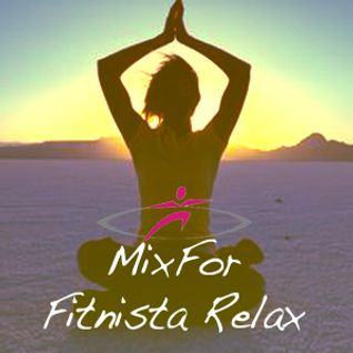 MixFor Fitnista Relax - By Music For