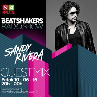 The Beatshakers Radio Show - Guest Mix by Sandy Rivera
