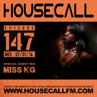 Housecall EP#147 (07/01/16) incl. a guest mix from Miss KG