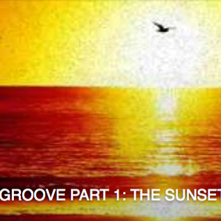 SUMMER GROOVE PART 1 : THE SUNSET MIX