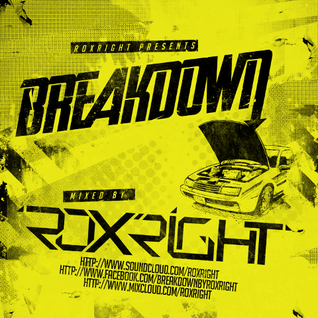Roxright_-_Breakdown Promo Mix