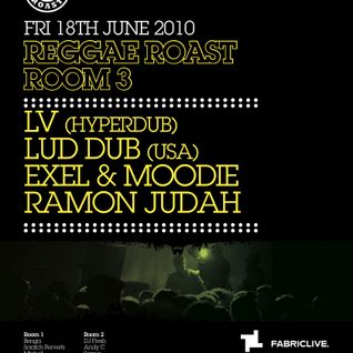REGGAE ROAST LIVE MIX FOR FABIC ROOM 3 - JUNE 2010