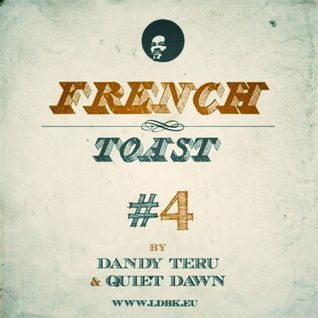 Dandy Teru & Quiet Dawn - French Toast #4