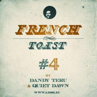 Dandy Teru & Quiet Dawn - French Toast #4