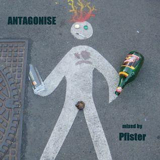 Antagonise (Jan 2011 Mix)