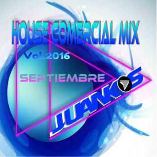 HOUSE DANCE COMERCIAL MIX VOL. 2016 Septiembre (JuankosDj)