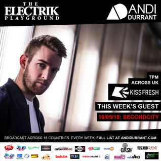 Electrik Playground 16/5/15 inc SecondCity Session