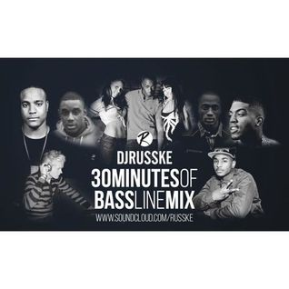 @DJRUSSKE - #30MinutesOfBassline(PROMOTIONAL USE ONLY)