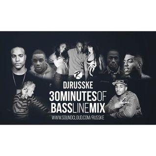 @DJRUSSKE - #30MinutesOfBassline(PROMOTIONAL USE ONLY)