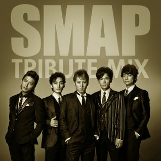SMAP TRIBUTE MIX