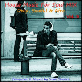 House Music For Soul # 3