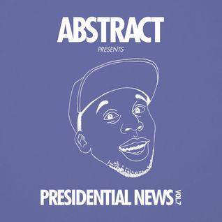 Presidential News Vol.7