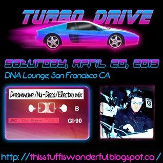 TURBO DRIVE Dreamwave Mix by DJ Blayne