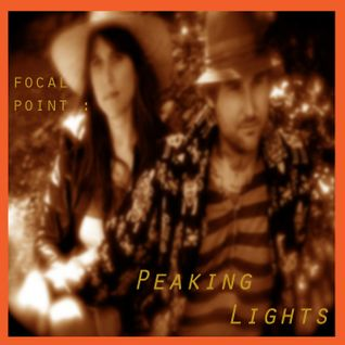 Focal Point : Peaking Lights