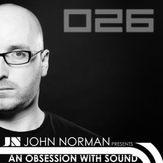 AOWS026 - An Obsession With Sound - John Norman LIVE (Vinyl Only) from UMFM Radio
