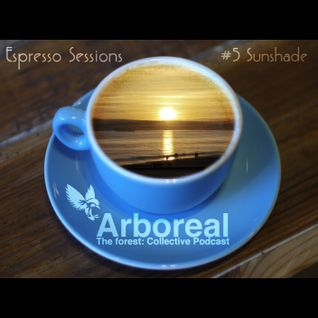 Arboreal Presents: Espresso Sessions #5 Sunshade