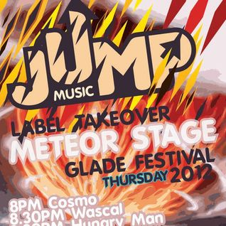 Hungry Man - Jump Music - Meteor Stage -  Glade Festival 2012 Promo Mix
