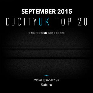 DJcity UK Top 20 Sep. 2015 MIX by Satoru