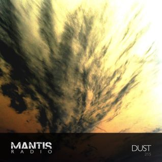 Mantis Radio 215 + Dust