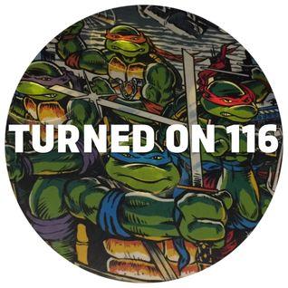 Turned On 116: Gary Gritness, Laurence Guy, Toto Chiavetta, DJ Assam, J. Morrison, Grey Area