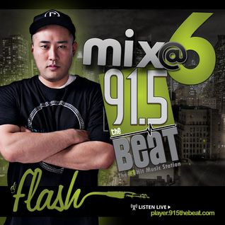 DJ Flash-Beat Mix at 6 (Best Of Top 40 2015)(DL Link In The Description)
