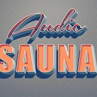 08/28/2016 Audio Sauna