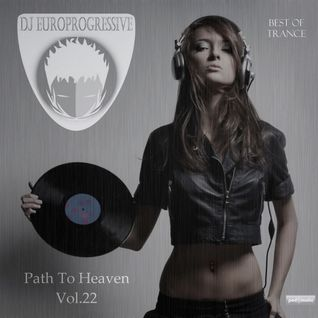 Europrogressive- Path to Heaven Vol.22