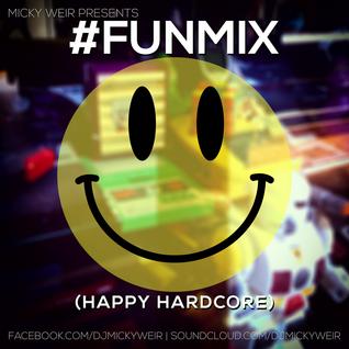 #FUNMIX (Happy Hardcore)