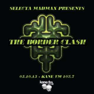 The Border Clash Show: 05/10/15 on Kane FM 103.7