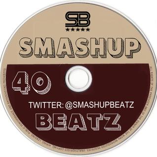 Smashup Beatz Radio Show Episode 40