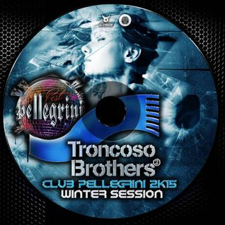 "Dj set ""Club Pellegrini Winter Sessions@TRONCOSO BROTHERS"""