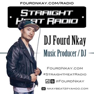 Straight Heat Radio - May 2016 - DJ Fourd Nkay X WestsideFlip