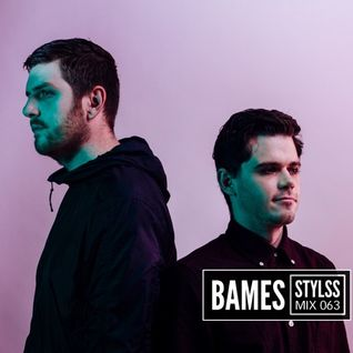 STYLSS Mix 063: BAMES