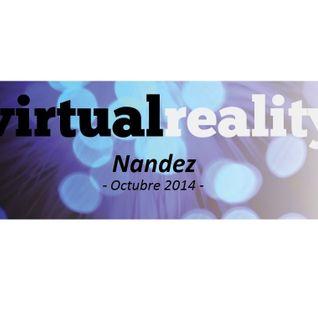Nandez - Virtual Reality_Oct14